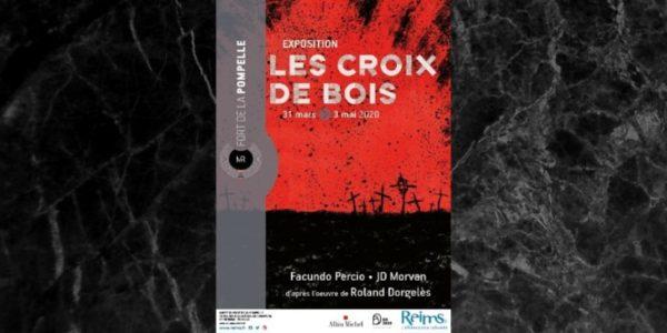 Les Croix de Bois, The Wooden Crosses, Exposition, Reims